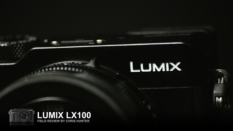 Lumix LX100 | Field Review Part I: Introduction